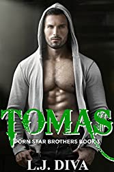Tomas (Porn Star Brothers Book 3)