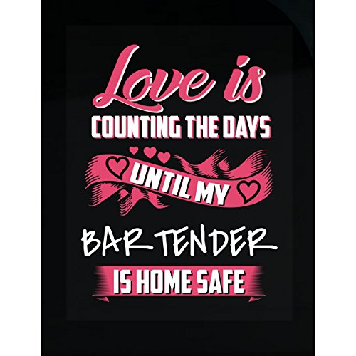 KewlCover Love is Counting The Days Until My Bartender - Sticker ()