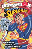 Superman Versus the Silver Banshee, Donald Lemke, 0606271562