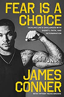 Book Cover: Fear Is a Choice: Tackling Life's Challenges with Dignity, Faith, and Determination