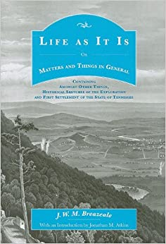 Life as It Is: Or Matters and Things in General (The Applachian Echoes)
