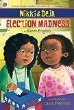 Nikki and Deja: Election Madness, Karen English, 0547850719