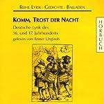 Komm, Trost der Nacht. Deutsche Lyrik des 16. und 17. Jahrhunderts    div.