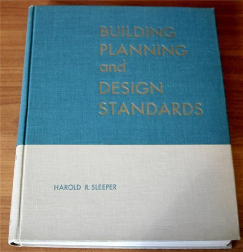 Building Planning and Design Standards for Architects, Engineers, Designers, Consultants, Draftsmen and Students