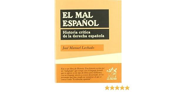 El mal español (Otras Voces): Amazon.es: Lechado, José Manuel: Libros