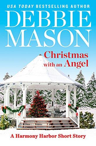 Christmas with an Angel: A Short Story (Harmony Harbor) by [Mason, Debbie]