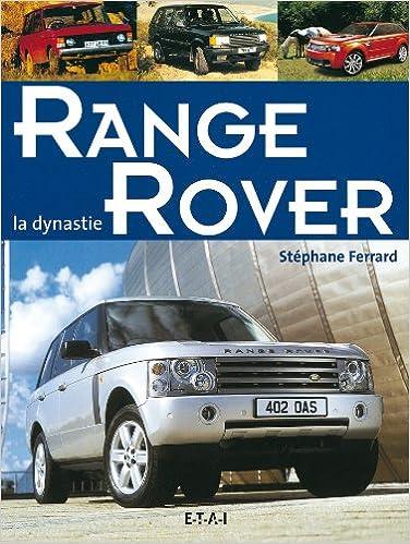 Livre Range Rover : La dynastie pdf, epub ebook