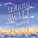 Serious Sweet Audiobook by A. L. Kennedy Narrated by Simon Mattacks