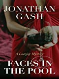 Faces in the Pool (Thorndike Mystery) by Jonathan Gash (2010-03-03)