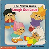 The Norfin Trolls Laugh Out Loud, Beth Goodman, 0590459252
