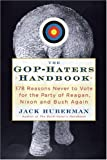 The GOP-Hater's Handbook, Jack Huberman, 1568583761