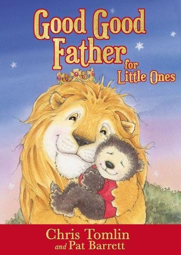 Good Good Father for Little Ones