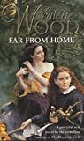 Front cover for the book Far from Home by Valerie Wood