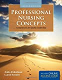 Professional Nursing Concepts: Competencies for Quality Leadership, Anita Finkelman and Carole Kenner, 1449646069