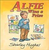 Alfie Wins a Prize, Shirley Hughes, 0099456389