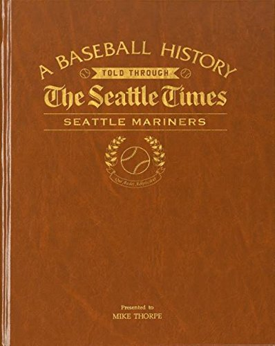 (Seattle Mariners Personalized Newspaper Book The Seattle Times Baseball History)