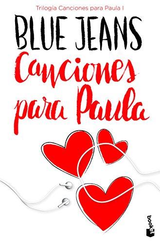 Canciones para Paula (Trilogia Canciones para Paula 1) (Bestseller)