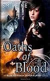 Oaths of Blood, S. M Reine, 1492356522
