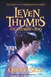 Leven Thumps and the Gateway to Foo, Obert Skye, 1417731834