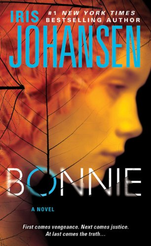 Bonnie  A Novel  Eve Duncan