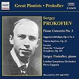 プロコフィエフ・プレイズ・プロコフィエフ:ピアノ協奏曲第3番/束の間の幻影 Op. 22/他