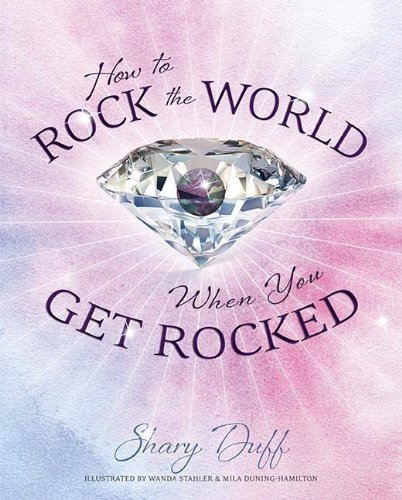 How To Rock The World When You Get Rocked pdf epub