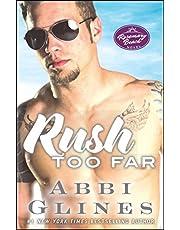 Rush Too Far, 4: A Rosemary Beach Novel: 7