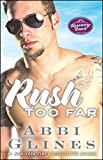 Rush Too Far: A Rosemary Beach Novel (The Rosemary Beach Series)