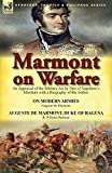 img - for Marmont on Warfare: An Appraisal of the Military Art by One of Napoleon's Marshals with a Biography of the Author-On Modern Armies by Augu by Auguste De Marmont (2014-04-10) book / textbook / text book