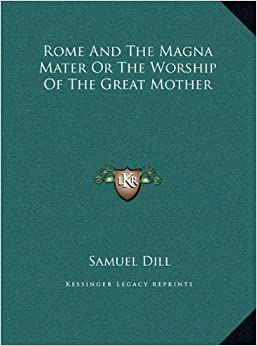 Book Rome and the Magna Mater or the Worship of the Great Mother