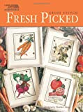FRESH PICKED (Leisure Arts #5857), Heather King, 1464704155