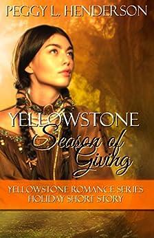 Yellowstone Season Giving Romance Holiday ebook