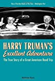 Harry Truman's Excellent Adventure, Matthew Algeo, 1556527772