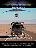Exploring Horizons - The Insiders: From Wild Places Come Amazing People