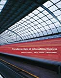 Fundamentals of International Business, Czinkota, Ronkainen, Moffett, 0979734428