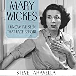 Mary Wickes: I Know I've Seen That Face before | Steve Taravella