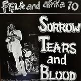 Sorrow Tears and Blood