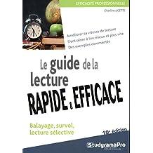 Le guide de la lecture rapide et efficace : 10e édition