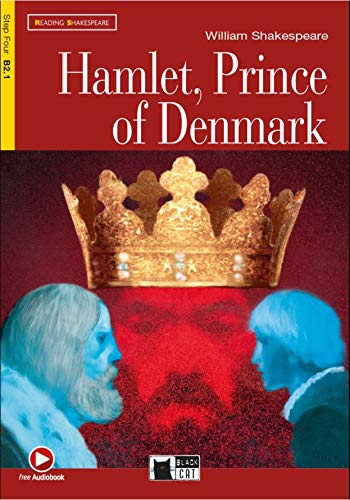 HAMLET, PRINCE OF DENMARK STEP 4: Hamlet, Prince of Denmark + ...