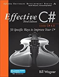 Effective C#  (Covers C# 6.0), (includes Content Update Program): 50 Specific Ways to Improve Your C# (3rd Edition) (Effective Software Development Series)