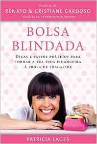 Bolsa Blindada (Em Portugues do Brasil): Patricia Lages: 9788578604233