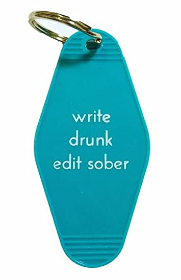 Amazon.com  Write Drunk Edit Sober Motel Style Keychain in Teal by ... fc5f59826cee