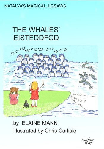 The Whales' Eisteddfod (Natalya's Magical Jigsaws Book 2) (Whale Jigsaw)