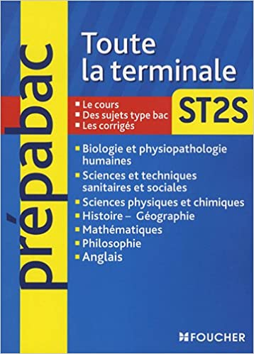 Toute la terminale ST2S (Prépabac): Amazon.es: Bernard Verlant, Jean Figarella, Josiane Lamarzelle, Jacqueline Kermarec, Collectif: Libros en idiomas ...