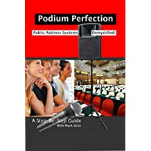 Podium Perfection: Public Address Systems Demystified