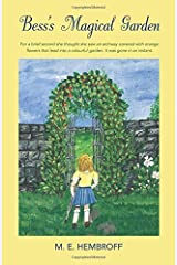 Bess's Magical Garden by M. E. Hembroff (2015-10-21) Paperback