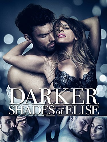 Darker Shades Of Elise by