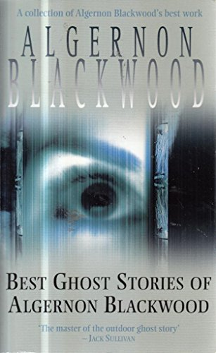 Download Best Ghost Stories of Algernon Blackwood book pdf