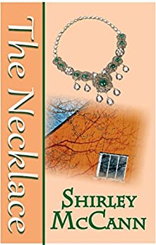 The Necklace by [McCann, Shirley]