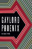 Gaylord Phoenix by Edie Fake (2010-12-01)